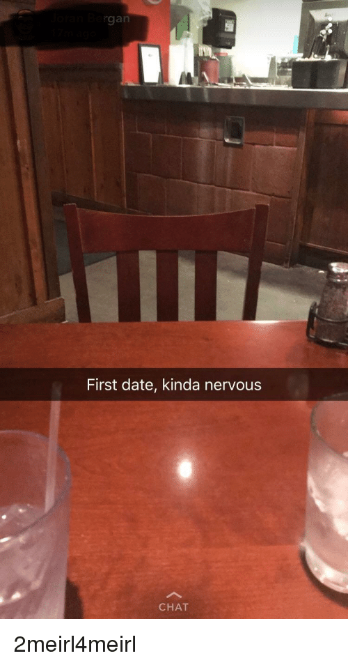 Date meme first nerves UPDATED: 25