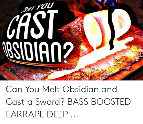 Obby Sword Fighting On Hold Roblox - Gast 8sidian Can You Melt Obsidian And Cast A Sword Bass