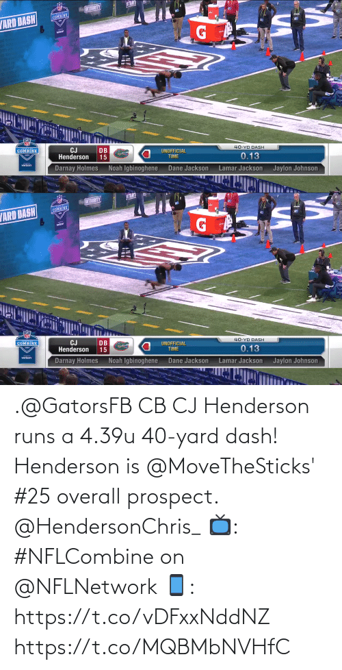 dash: .@GatorsFB CB CJ Henderson runs a 4.39u 40-yard dash!  Henderson is @MoveTheSticks' #25 overall prospect. @HendersonChris_  📺: #NFLCombine on @NFLNetwork 📱: https://t.co/vDFxxNddNZ https://t.co/MQBMbNVHfC