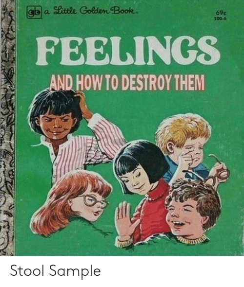 Book, How To, and How: gba ittle Golden Book  69e  200-6  FEELINGS  AND HOW TO DESTROY THEM Stool Sample