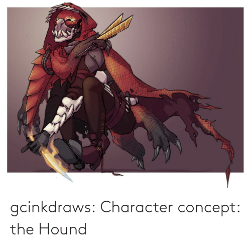 character: gcinkdraws:  Character concept: the Hound