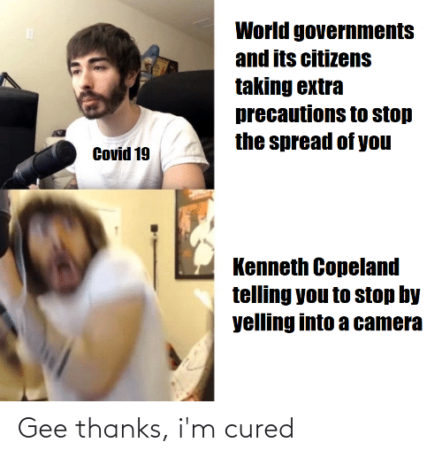 gee: Gee thanks, i'm cured
