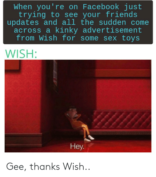 gee: Gee, thanks Wish..