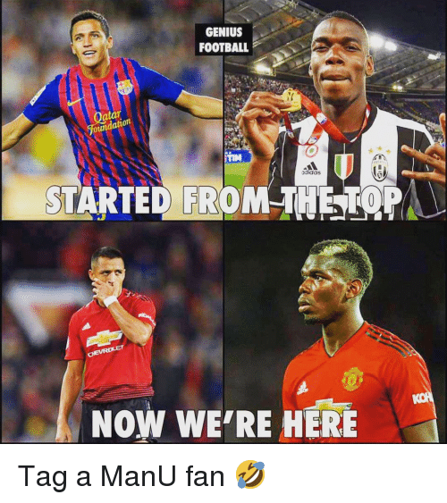 Atat: GENIUS  FOOTBALL  atat  adidas  STARTED FROMTHETOPA  NOW WE'RE HERE Tag a ManU fan 🤣