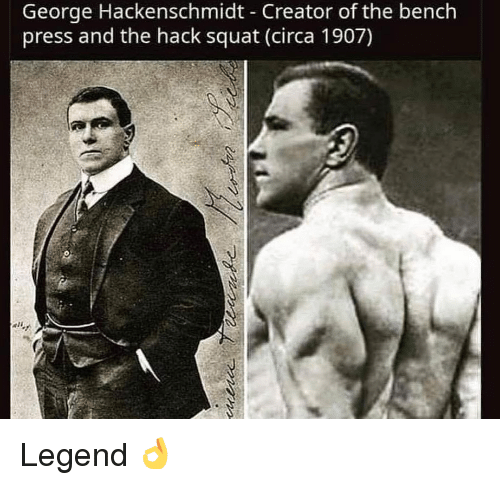 Gym, Squat, and Hack: George Hackenschmidt Creator of the bench  press and the hack squat (circa 1907) Legend 👌
