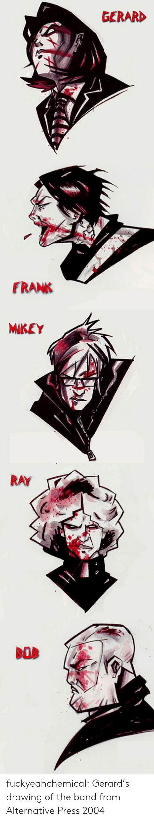 Tumblr, Blog, and Band: GERARD   FRANK   MIKEY   RAY fuckyeahchemical:  Gerard's drawing of the band from Alternative Press 2004