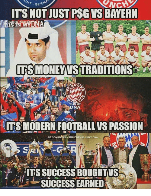 munchen: GERM  ITS NOT JUST PSG VS BAYERN  BAYER  IS IN  ITSMONEYVSTRADITIONS  IN MY  NA  ITS MODERN FOOTBALL VS PASSION  MÜNCHEN IS IN MY DNA  ITS SUCCESS BOUGHTVS  SUCCESS EARNED