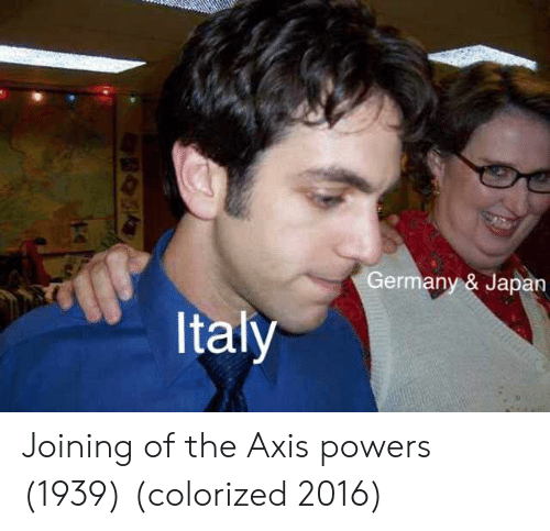 axis powers: Germany & Japan  Italy Joining of the Axis powers (1939) (colorized 2016)