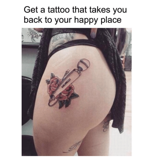 Happy, Tattoo, and Back: Get a tattoo that takes you  back to your happy place