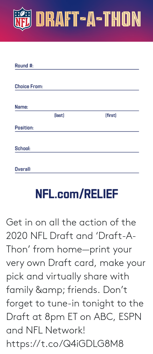 NFL draft: Get in on all the action of the 2020 NFL Draft and 'Draft-A-Thon' from home—print your very own Draft card, make your pick and virtually share with family & friends.   Don't forget to tune-in tonight to the Draft at 8pm ET on ABC, ESPN and NFL Network! https://t.co/Q4iGDLG8M8