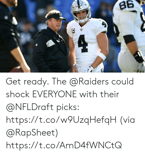 Memes, Raiders, and 🤖: Get ready.  The @Raiders could shock EVERYONE with their @NFLDraft picks: https://t.co/w9UzqHefqH (via @RapSheet) https://t.co/AmD4fWNCtQ