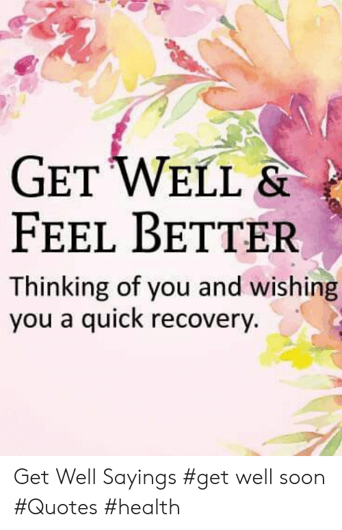 GET WELL & FEEL BETTER Thinking of You and Wishing You a ...