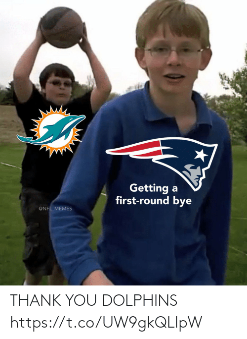 Dolphins: Getting a  first-round bye  @NFL_MEMES THANK YOU DOLPHINS https://t.co/UW9gkQLlpW