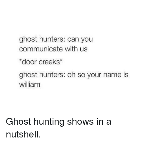 🅱️ 25+ Best Memes About Ghost Hunt | Ghost Hunt Memes