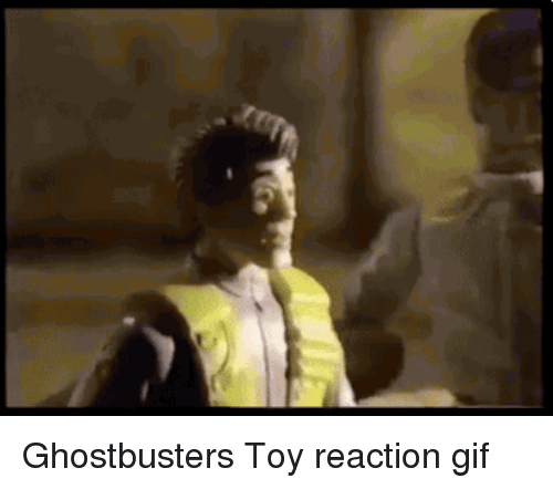 Ghostbusters: Ghostbusters Toy reaction gif