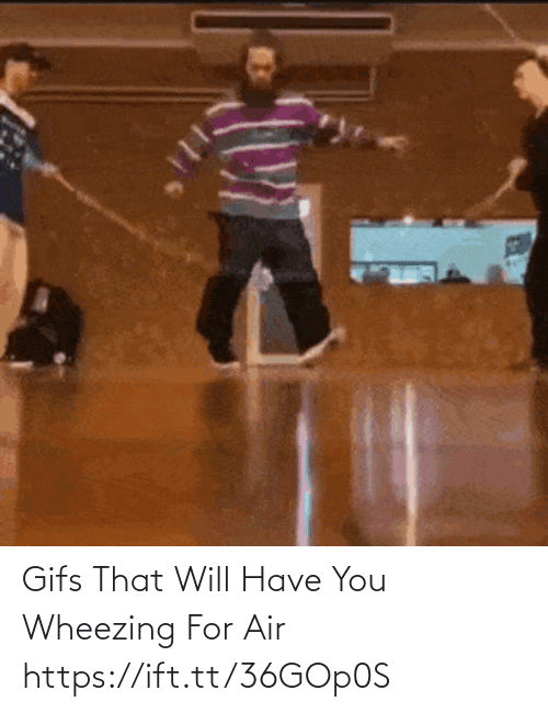 air: Gifs That Will Have You Wheezing For Air https://ift.tt/36GOp0S