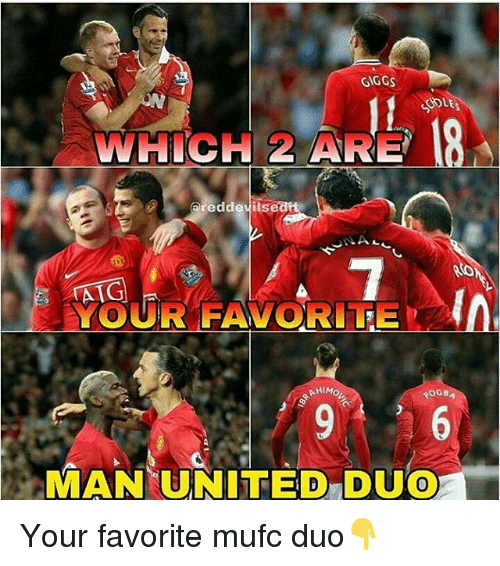 "Giggs: GIGGS  WHICH 2 ARE  areddevils  YOUR FAVORITE  0  MAN(UNITED""DUO  0 Your favorite mufc duo👇"