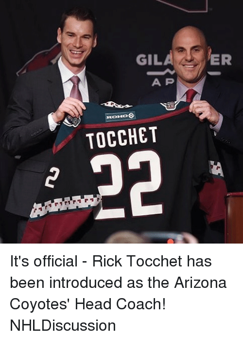 Head, Memes, and Arizona: GILAER  A P  KOHO  TOCCHET It's official - Rick Tocchet has been introduced as the Arizona Coyotes' Head Coach! NHLDiscussion