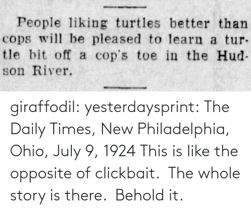 Print: giraffodil: yesterdaysprint:   The Daily Times, New Philadelphia, Ohio, July 9, 1924   This is like the opposite of clickbait.  The whole story is there.  Behold it.
