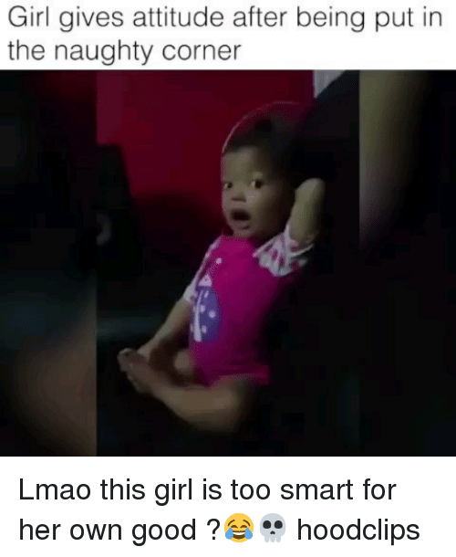 Too Smart: Girl gives attitude after being put in  the naughty corner Lmao this girl is too smart for her own good ?😂💀 hoodclips