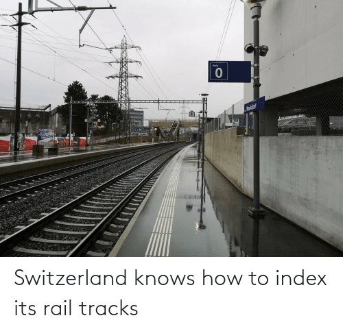 Knows How To: Gleis  Mankdorf  108  974 Switzerland knows how to index its rail tracks