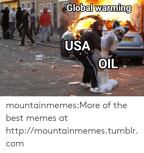 Global Warming, Memes, and Tumblr: Global warming  USA  OIL mountainmemes:More of the best memes at http://mountainmemes.tumblr.com