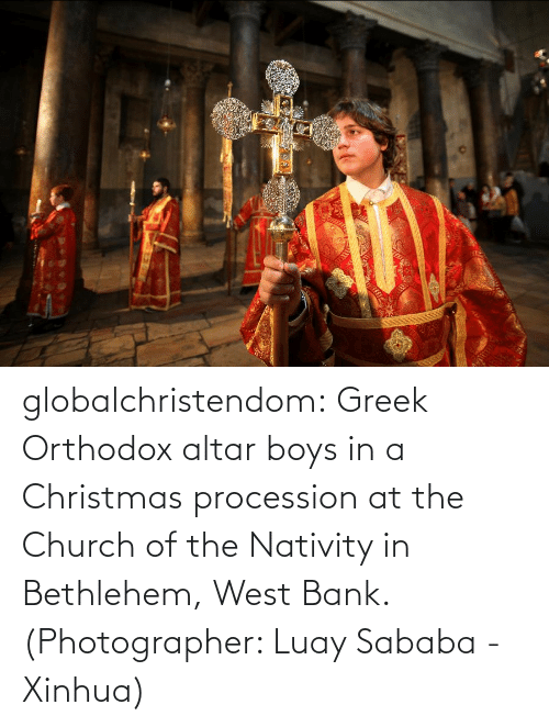 Christmas, Church, and Tumblr: globalchristendom: Greek Orthodox altar boys in a Christmas procession at the Church of the Nativity in Bethlehem, West Bank. (Photographer: Luay Sababa - Xinhua)