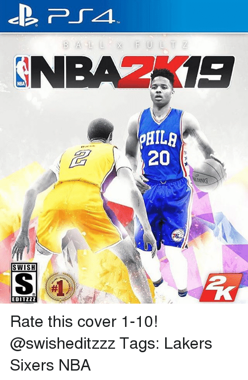 Los Angeles Lakers, Memes, and Nba: GNBAZA 197  20  AIDING.  SWISH  EDITZZZ Rate this cover 1-10! @swisheditzzz Tags: Lakers Sixers NBA