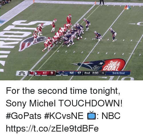 Memes, Sony, and Goal: GOAL  50 KC 9  NE17 2nd 2:00 :16  3rd & Goal  3-2 For the second time tonight, Sony Michel TOUCHDOWN!  #GoPats #KCvsNE  📺: NBC https://t.co/zEIe9tdBFe