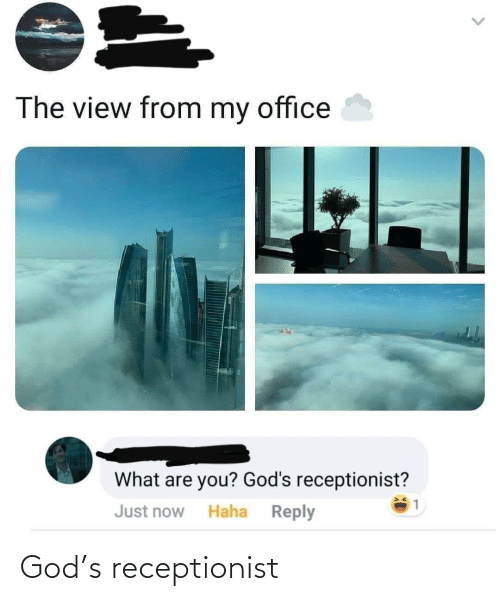 S: God's receptionist