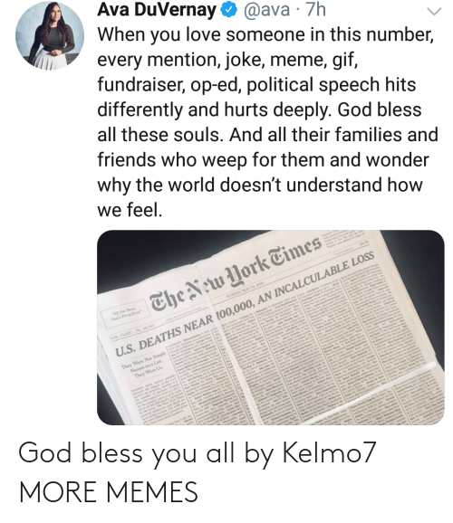 Dank, God, and Memes: God bless you all by Kelmo7 MORE MEMES