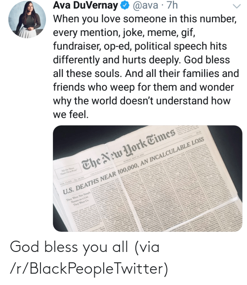 Blackpeopletwitter, God, and Via: God bless you all (via /r/BlackPeopleTwitter)