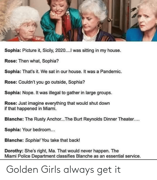 get it: Golden Girls always get it