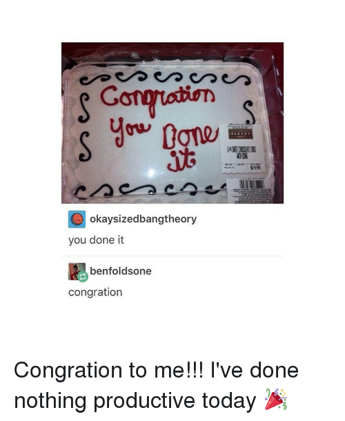 Tumblr, Gong, and Congration: Gong  O okaysizedbangtheory  you done it  benfoldsone  congration Congration to me!!! I've done nothing productive today 🎉