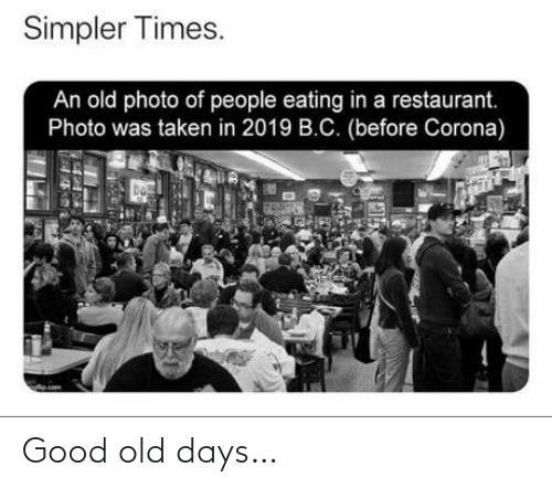Old Days: Good old days…