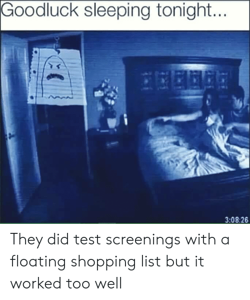 Shopping, Test, and Sleeping: Goodluck sleeping tonight.  3:08:26 They did test screenings with a floating shopping list but it worked too well