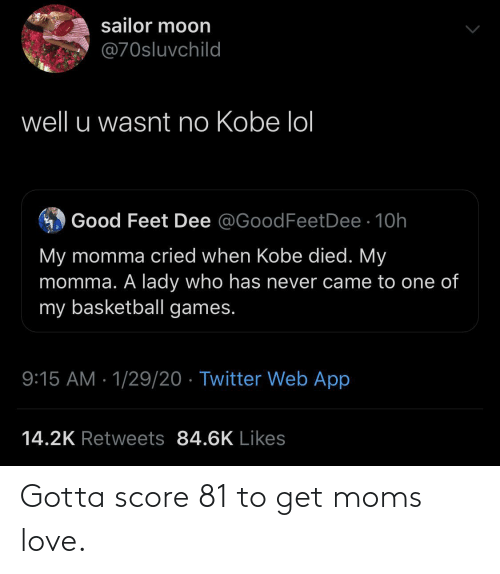 Moms: Gotta score 81 to get moms love.