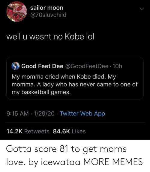 Moms: Gotta score 81 to get moms love. by icewataa MORE MEMES
