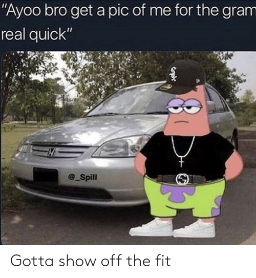 fit: Gotta show off the fit