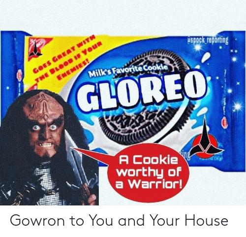 To You: Gowron to You and Your House