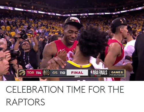 Finals, Nba, and Time: GRAMP  NAA  NBA FINALSGAME 6  TOR 114  FINAL  GS 110  TOR Wins Finals 4-2 CELEBRATION TIME FOR THE RAPTORS