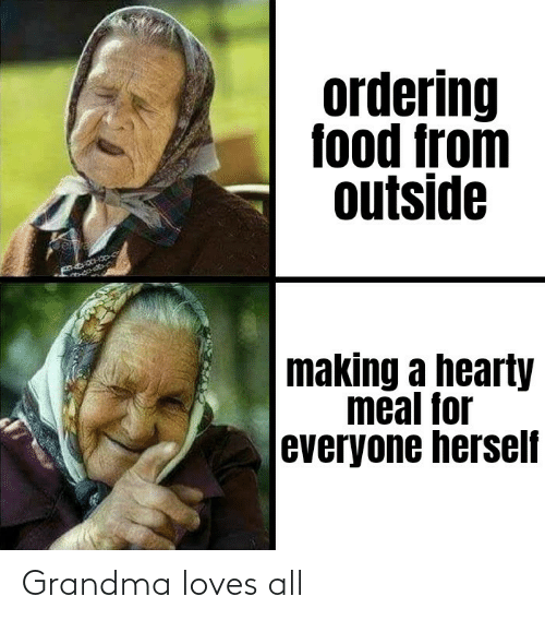 loves: Grandma loves all