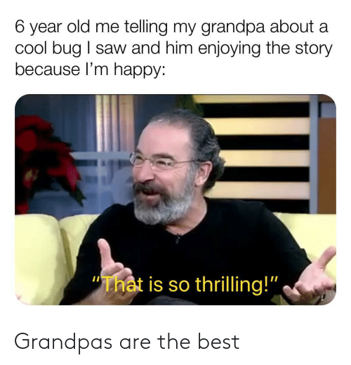 the best: Grandpas are the best