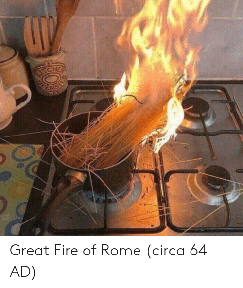 Fire, Rome, and Circa: Great Fire of Rome (circa 64 AD)
