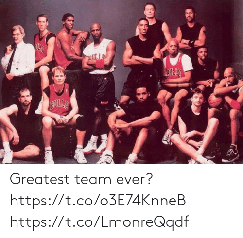 team: Greatest team ever? https://t.co/o3E74KnneB https://t.co/LmonreQqdf