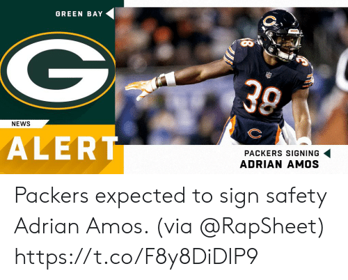 Memes, News, and Packers: GREEN BAY  30  NEWS  ALERT  PACKERS SIGNING  ADRIAN AMOS Packers expected to sign safety Adrian Amos. (via @RapSheet) https://t.co/F8y8DiDIP9