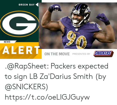 Memes, News, and Packers: GREEN BAY  NEWS  ALERT  ON THE MOVE PRESENTED BY SNICKERS .@RapSheet: Packers expected to sign LB Za'Darius Smith (by @SNICKERS) https://t.co/oeLIGJGuyw
