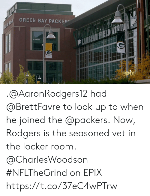 Locker Room: GREEN BAY PACKEP  REE BIT PACKERS  Hite  FIELD  eрх .@AaronRodgers12 had @BrettFavre to look up to when he joined the @packers.  Now, Rodgers is the seasoned vet in the locker room. @CharlesWoodson   #NFLTheGrind on EPIX https://t.co/37eC4wPTrw