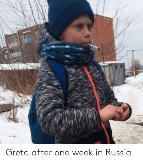 Russia: Greta after one week in Russia