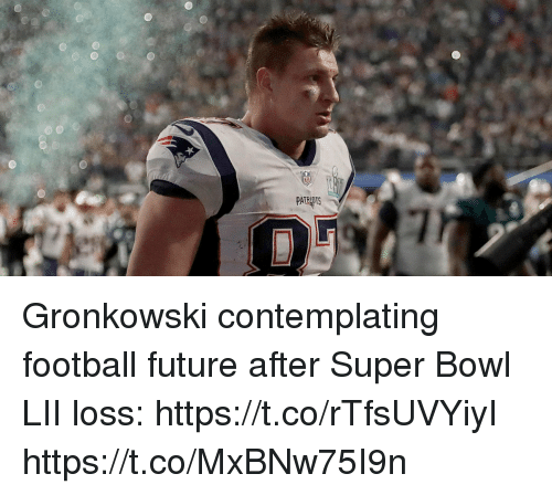 Gronkowski: Gronkowski contemplating football future after Super Bowl LII loss: https://t.co/rTfsUVYiyI https://t.co/MxBNw75I9n